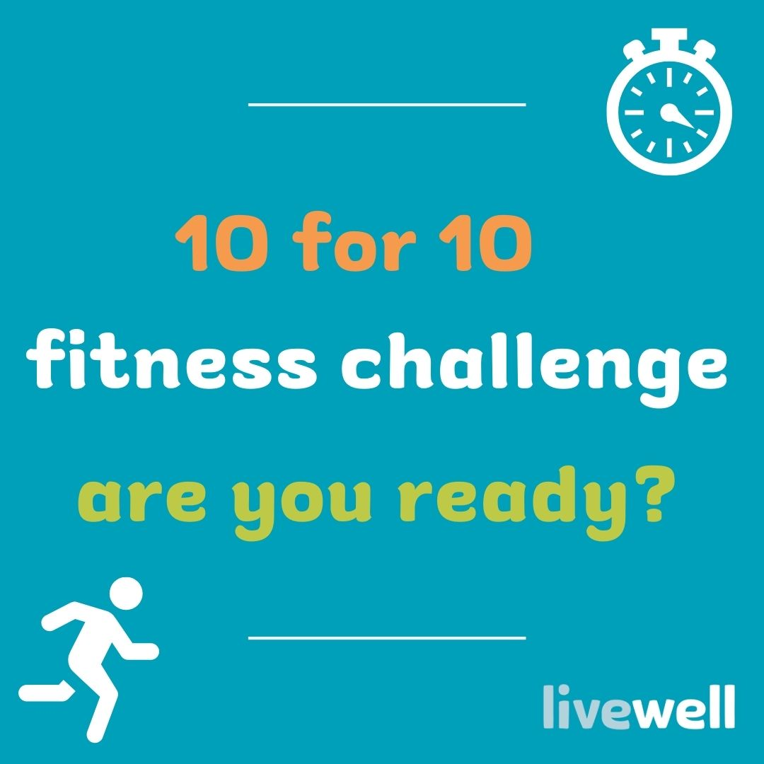 10 for 10 fitness challenge